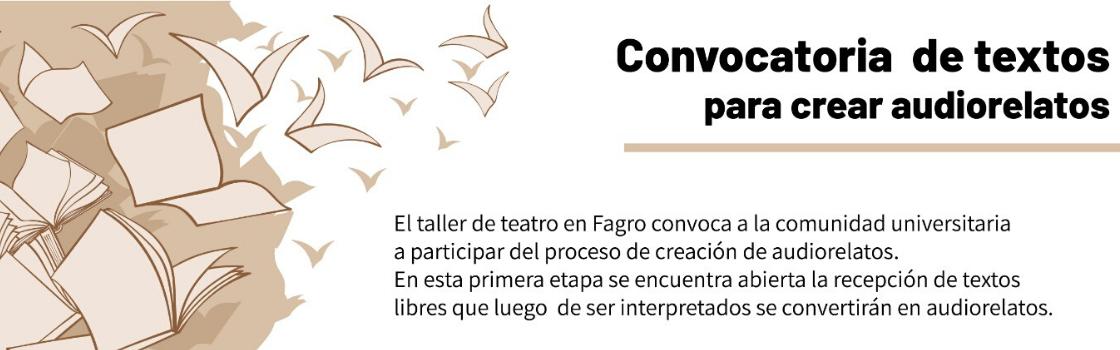 Taller de teatro de Facultad de Agronomía convoca a participar del proceso de creación de audiorelatos