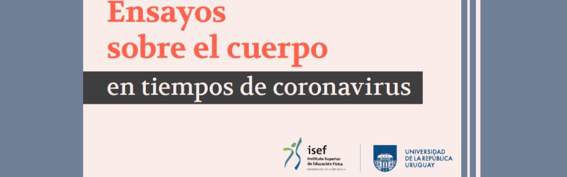 Grupo de investigación de ISEF publica «Ensayos sobre el cuerpo en tiempos de Coronavirus»