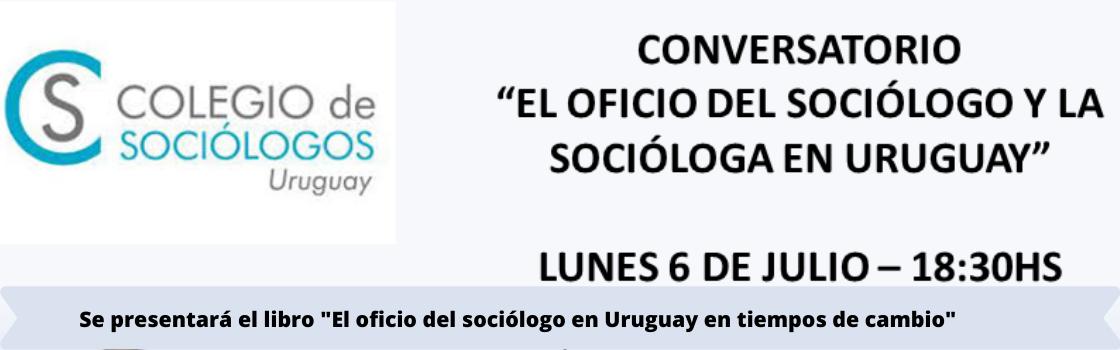 Conversatorio: El oficio del sociólogo y la socióloga en Uruguay
