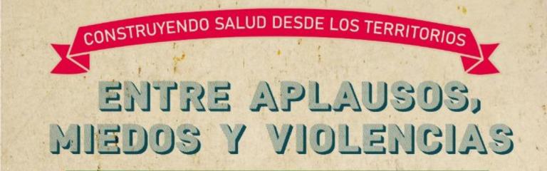 Entre aplausos, miedos y violencias: Trabajar en el sector salud en tiempos de COVID-19