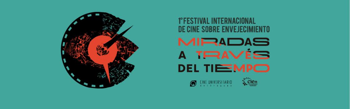 Primer Festival Internacional de Cine sobre Envejecimiento: miradas a través del tiempo